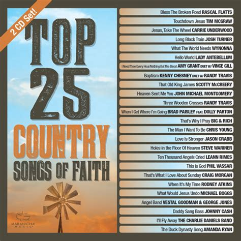 top country songs top 25 country songs of faith album review country music rocks