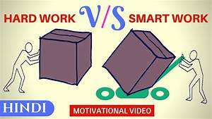 Hard Work Vs Smart Work