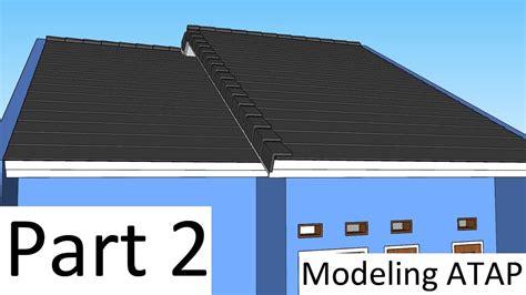 Membuat Atap Pelana Dan Menata Genteng Sketchup