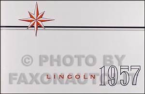 1956 Lincoln Capri  U0026 Premiere Repair Shop Manual Reprint
