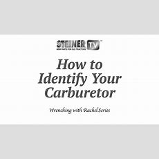 How To Identify Your Carburetor Youtube
