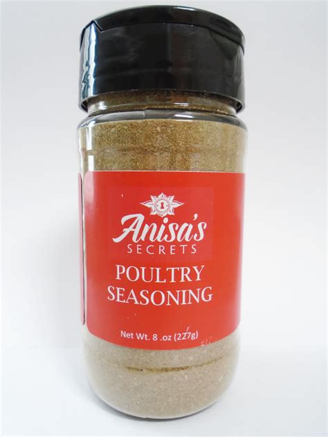 poultry seasoning poultry seasoning 8 oz anisa s secrets