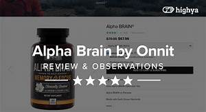 Alpha Brain Reviews  Does It Work For Cognitive Function