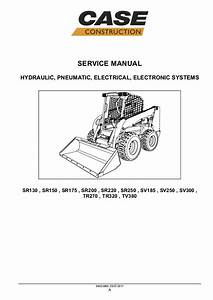Case Sv250 Skid Steer Loader Service Repair Manual