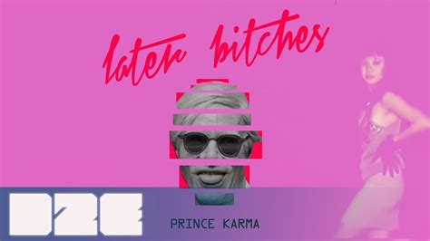 the prince karma later b ches stratus lyric