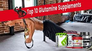 Best Glutamine Supplement  2019 Reviews