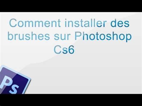 comment installer photoshop cs6 la réponse est sur
