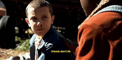 Lie Stranger Friends Things Dont Eleven Don