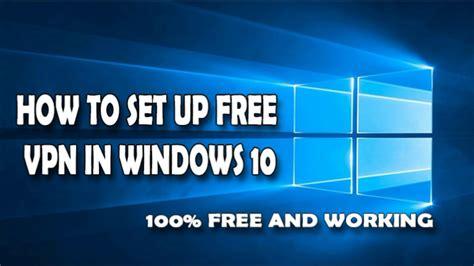 how to set up vpn windows 10