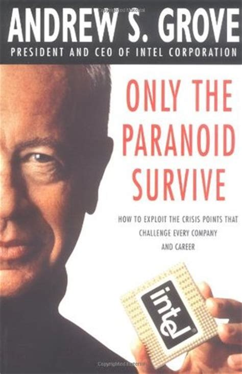 paranoid survive  andrew  grove reviews