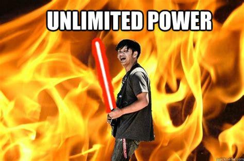 Unlimited Power Meme - unlimited power darth zach quickmeme