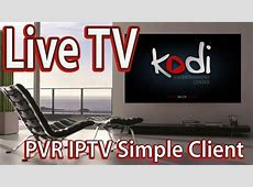How to Setup Live TV on KODI Watch PVR IPTV TV Channels