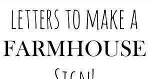 free printable letters to make a farmhouse sign With farmhouse letter stencils