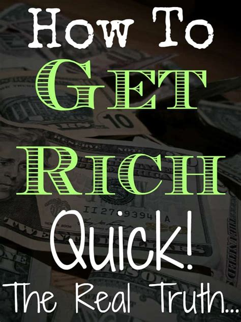 rich quick  truth  making fast cash