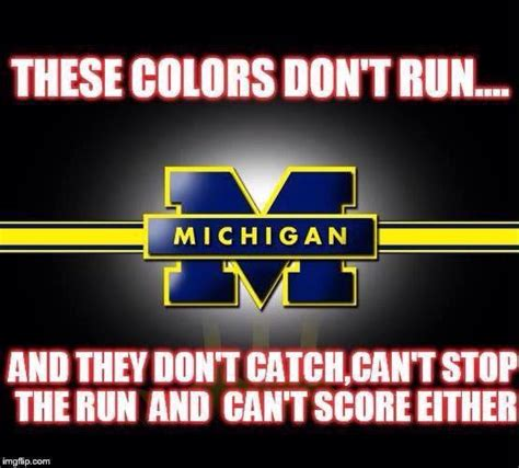 University Of Michigan Memes - screw blue how we really feel about that school up north in ann arbor