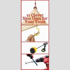 22 Clever New Uses For Your Tools  The Family Handyman