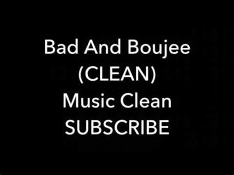 bad and boujee bad and boujee clean youtube