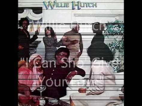 Willie Hutch Havin A House - willie hutch i can sho give your