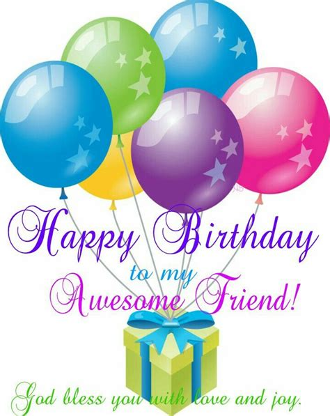 Happy Birthday Friend Clipart Happy Birthday To My Awesome Friend Pictures Photos And