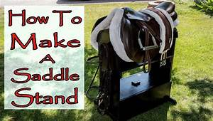 How to Make a Saddle Stand - YouTube
