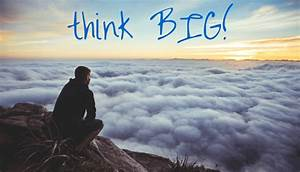 Think Big! - your business of ONE