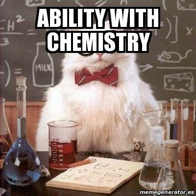 Chemistry Cat Meme Generator - meme chemistry cat ability with chemistry 23803029