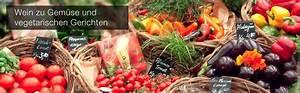 Welches Gemüse Zu Welcher Jahreszeit : welcher wein passt zu gem se und vegetarischen gerichten ~ Whattoseeinmadrid.com Haus und Dekorationen