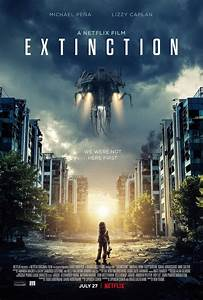Extinction (2018) Pictures, Photo, Image and Movie Stills