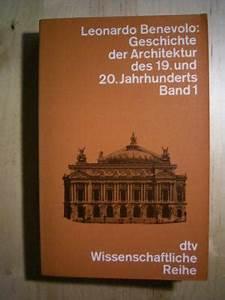 Architektur 20 Jahrhundert : isbn 3423043156 geschichte der architektur des 19 und 20 jahrhunderts neu gebraucht kaufen ~ Frokenaadalensverden.com Haus und Dekorationen