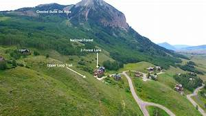 New Listing HD Video Tour 3 Forest Lane Mt. Crested Butte ...