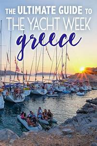 The Ultimate Guide To The Yacht Week Greece The Blonde