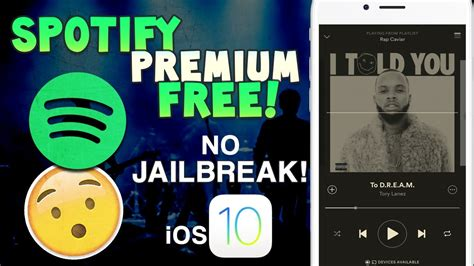 how to get spotify premium free iphone spotify on ios 10 10 3 3 no jailbreak no
