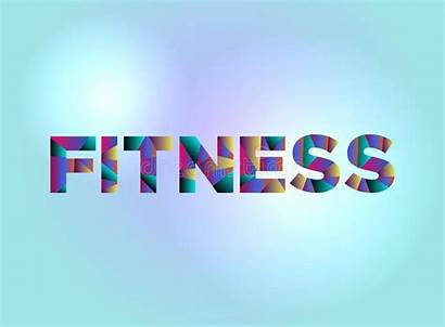 Word Fitness Concept Colorful Written Strength