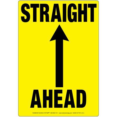 Permafiber® Sign - Straight Ahead | Rainbow Racing Systems