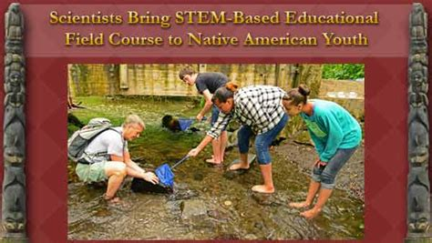 Wanprc Scientists Bring Stembased Educational Field Course To Native American Youth