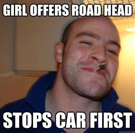 Lick Meme - girl offers road head stops car first misc quickmeme
