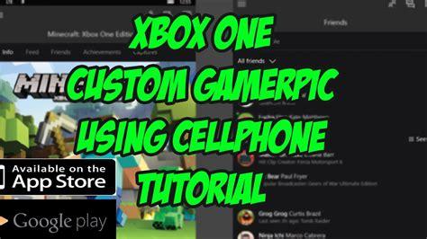 Xbox One Custom Gamerpic Using Your Cellphone Xbox Beta App Tutorial Youtube