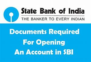 documents required for opening an account in sbi With documents required to open bank account