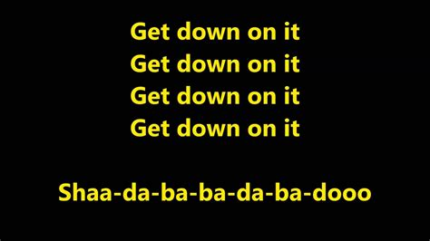 Get Down On It Lyrics