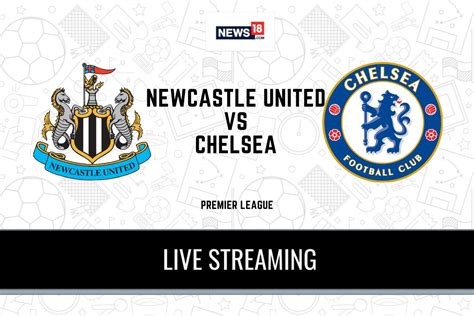 Premier League 2020-21 Newcastle United vs Chelsea LIVE ...