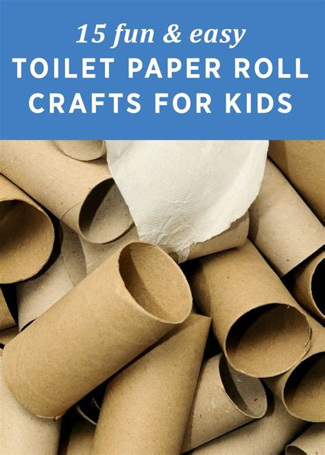 fun easy toilet paper roll crafts  kids