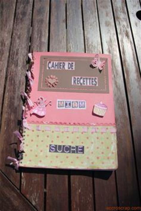 cahier de recette de cuisine 1000 images about cahier de recettes on