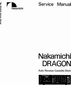 Nakamichi Dragon Original Service Manual