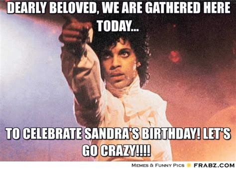 Prince Meme Generator - dearly beloved we are gathered here today prince meme generator captionator
