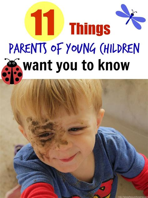 what parents of children want you to tales of 514   11 things parents of young children want you to know