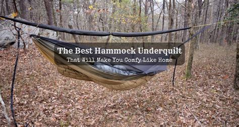 Hammock Best by The Best Hammock Underquilt 2019 That Will Make You