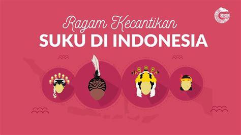 inilah ragam kecantikan  berbagai suku  indonesia