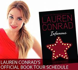 Infamous: My Book Tour Dates - Lauren Conrad