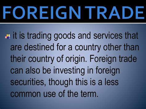 foreign currency trading brokerage foreign investment and foreign trade