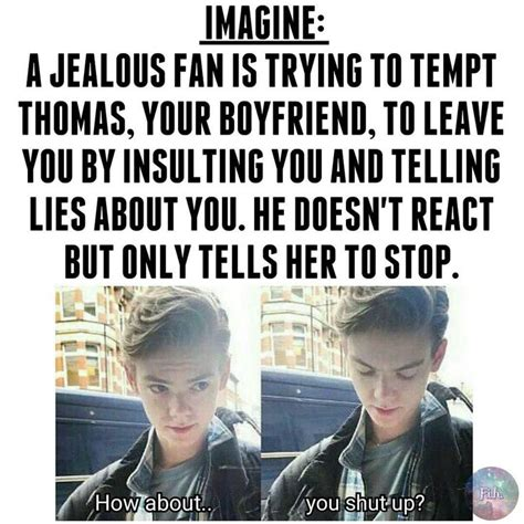 Wouldn Ever Say That But Cute Thomas
